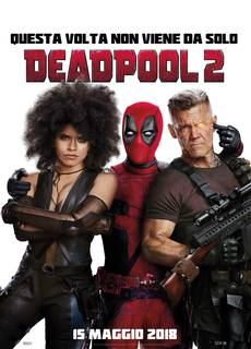 Deadpool 2 - La seconda venuta
