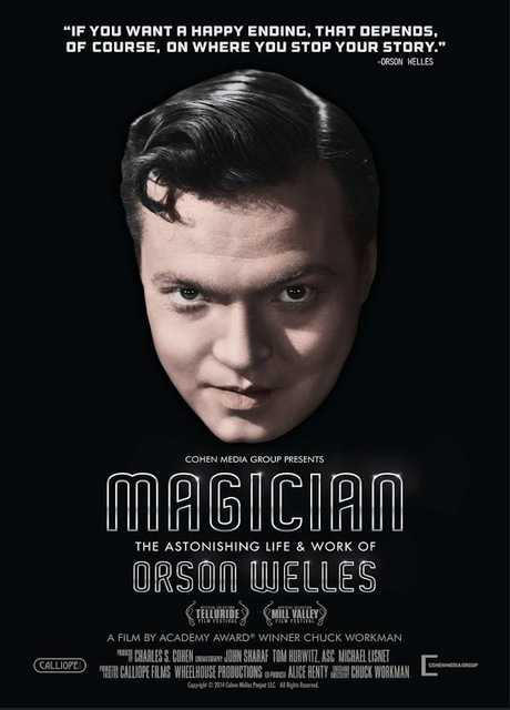 Il mago, l'incredibile vita di Orson Welles