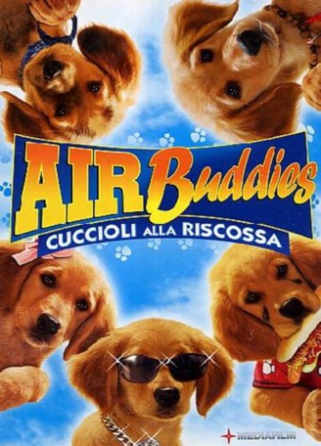 Air Buddies - Cuccioli alla riscossa