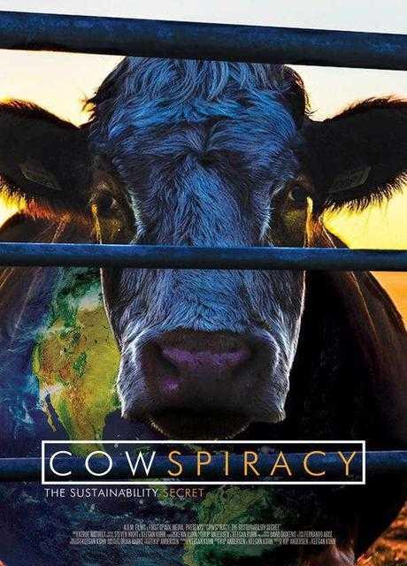 Cowspiracy: Il segreto della sostenibilità ambientale