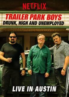 Trailer Park Boys: Live in Austin