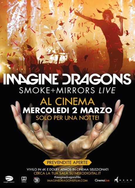 Imagine Dragons - Smoke+Mirrors LIVE