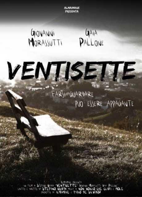 Ventisette - Farsi guardare può essere appagante