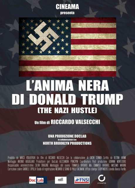 L'anima Nera Di Donald Trump - The Nazi Hustle