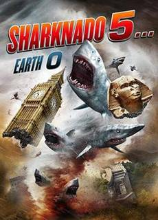 Sharknado 5... Earth 0