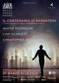 The Royal Opera: Il centenario di Bernstein
