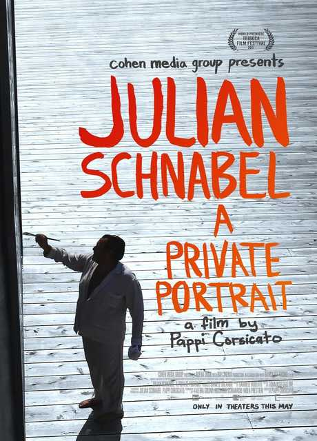 Julian Schnabel. A Private Portrait