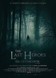The Last Heroes - Gli Ultimi Eroi