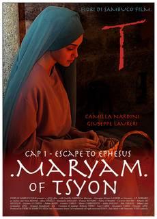 Maryam of Tsyon - Cap I: Escape to Ephesus