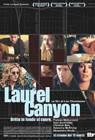 Laurel Canyon - Dritto in fondo al cuore