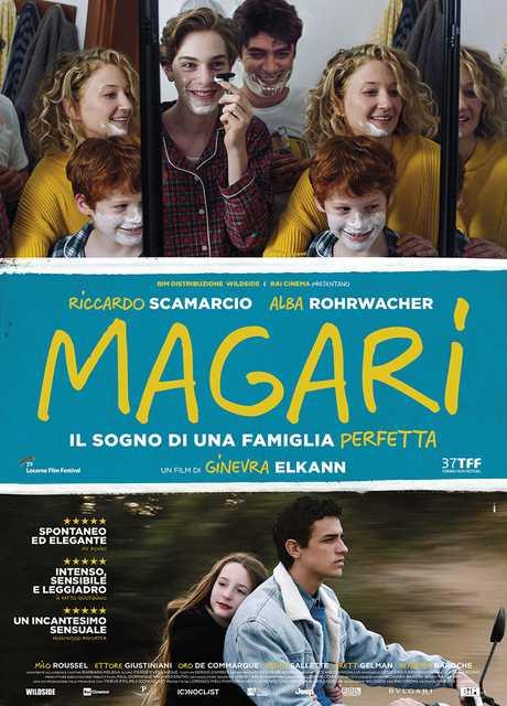 Magari - Il sogno di una famiglia perfetta