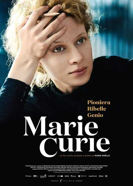Marie Curie - Pioniera. Ribelle. Genio.