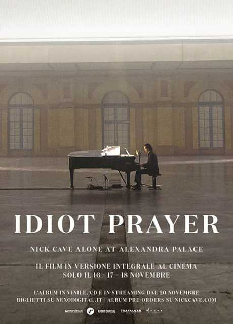 Nick Cave – Idiot Prayer | Alone at Alexandra Palace