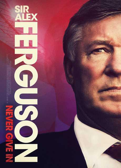 Sir Alex Ferguson - Mai Arrendersi