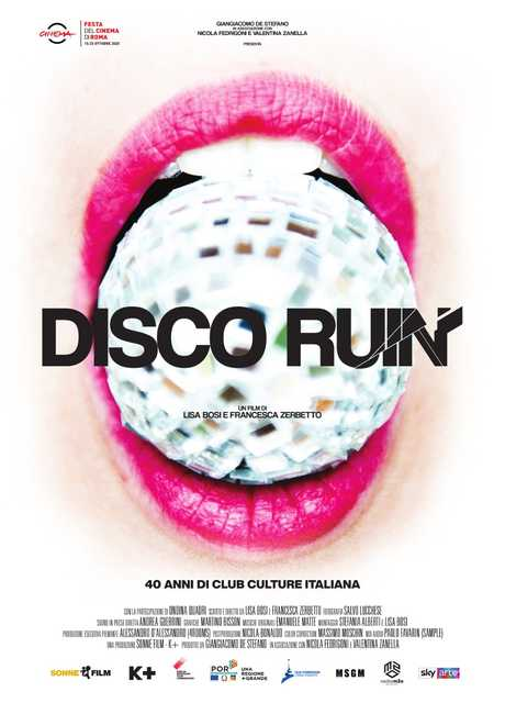 Disco Ruin. 40 anni di club culture italiana