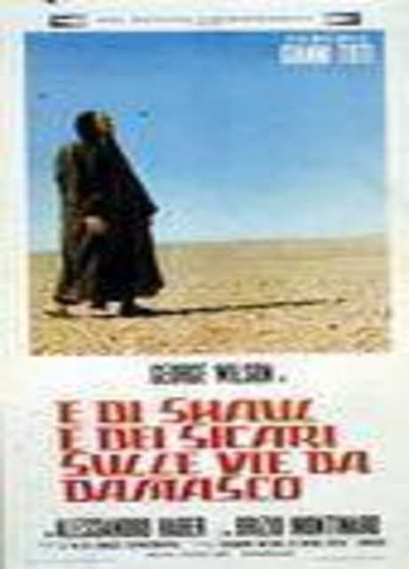 ...E di Shaul e dei sicari sulle vie di Damasco