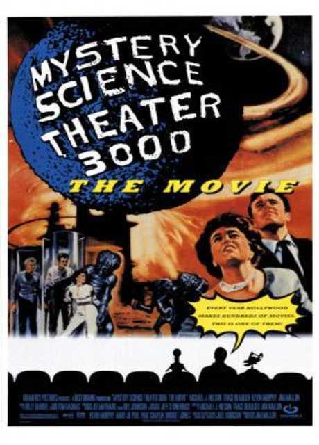 Mystery Science Theater 3000: uno spettacolo ai confini della realtà...!