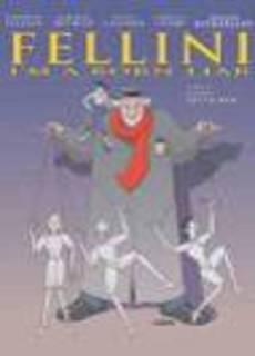 Fellini: Je suis un grand menteur