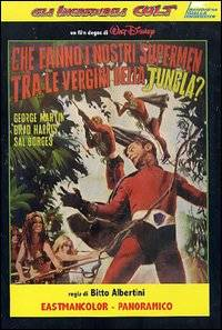 Che fanno i nostri superman tra le vergini della giungla?