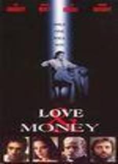 Per amore e per denaro