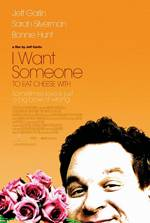 I Want Someone to Eat Cheese With