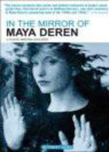 In the Mirror of Maya Deren