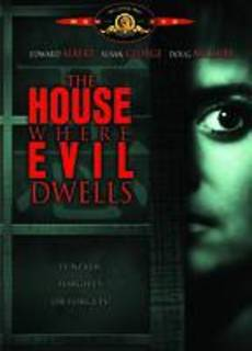 The House Where Evil Dwells