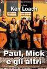 Paul, Mick e gli altri