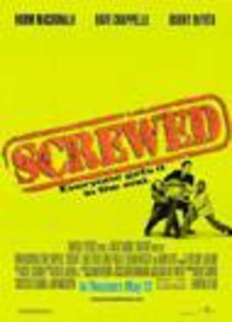 Screwed - Due criminali da strapazzo