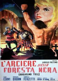 Guglielmo Tell - L'arciere della Foresta Nera