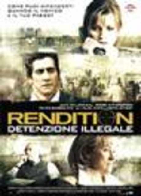 Rendition - Detenzione illegale