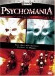 Psycomania