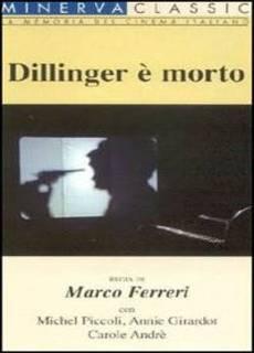 Dillinger è morto