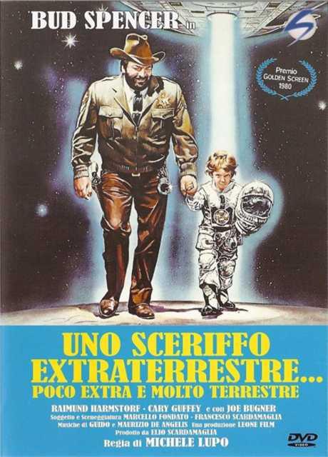 Uno sceriffo extraterrestre - poco extra e molto terrestre