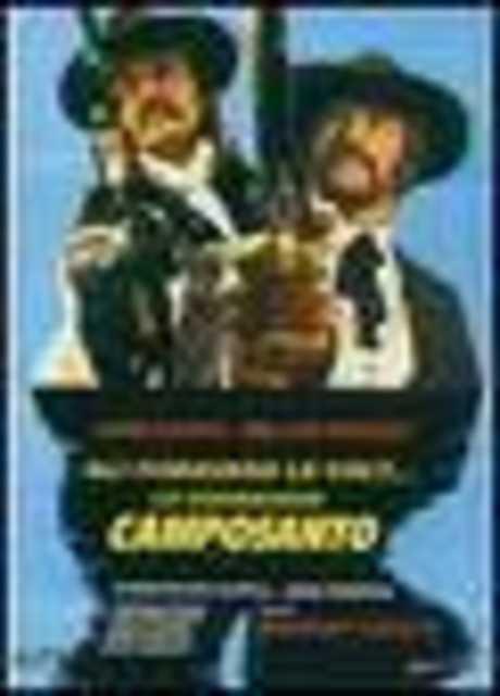 Gli fumavano le colt... lo chiamavano Camposanto