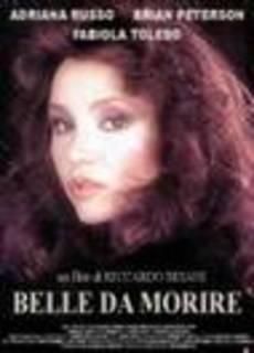 Belle da morire (1992)