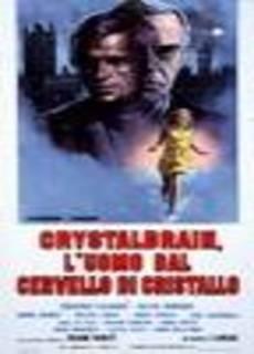 Crystalbrain, l'uomo dal cervello di cristallo