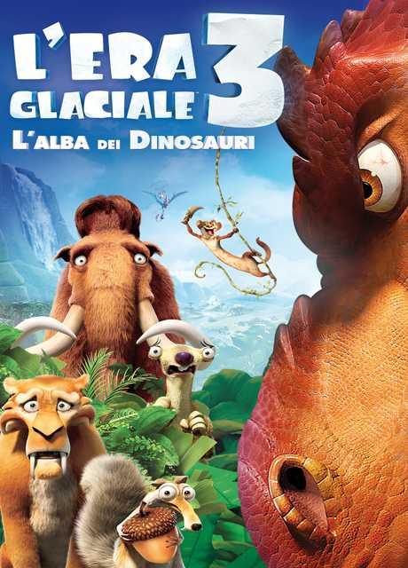 L'Era Glaciale 3 : l'Alba dei Dinosauri