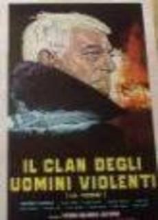 Il clan degli uomini violenti
