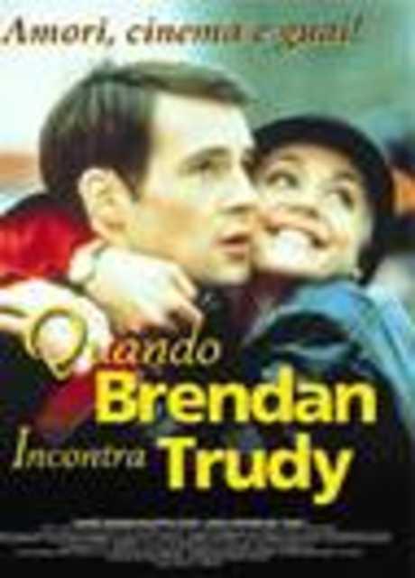 Quando Brendan incontra Trudy