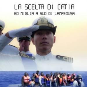 La scelta di Catia - 80 miglia a sud di Lampedusa