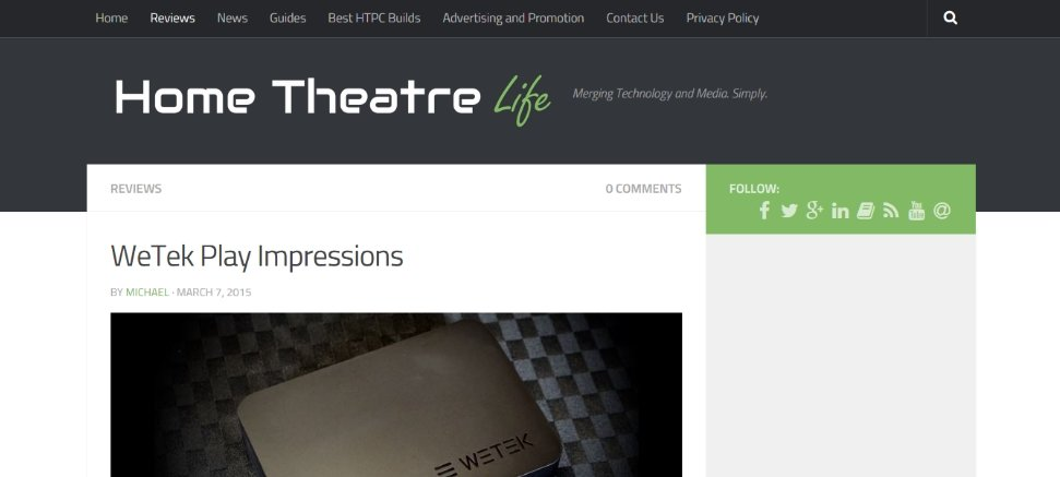 WeTek Play Review by Home Theatre Life (and discounts!!!)