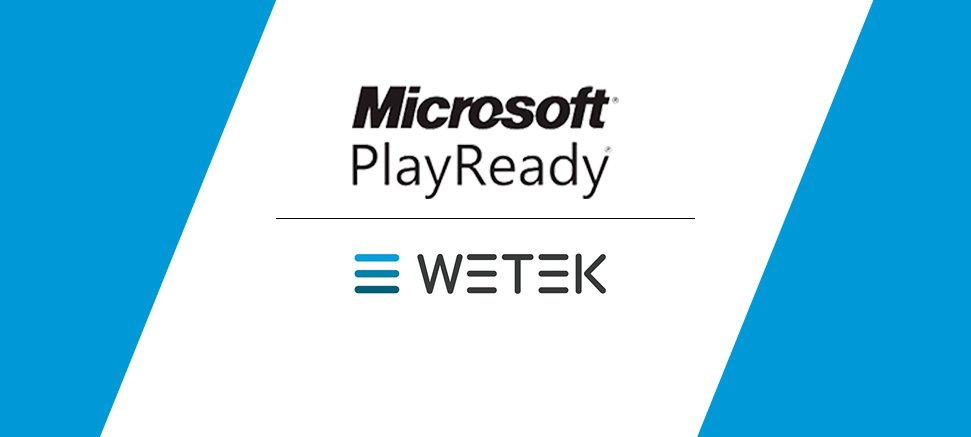WeTek has become Microsoft PlayReady licensee
