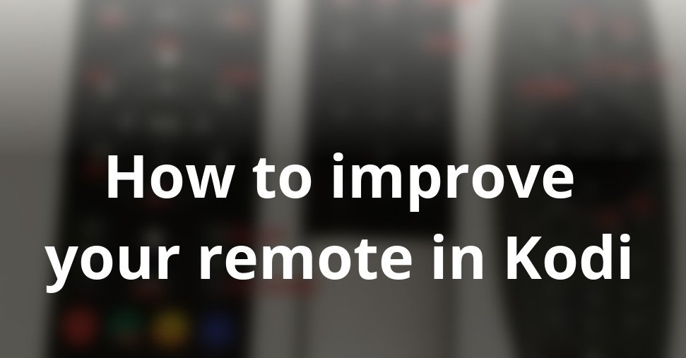WeTek Showcase: How to improve your remote in Kodi
