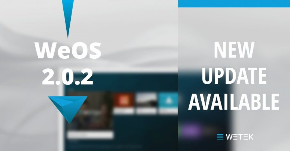 WeOS 2.0.2 has arrived
