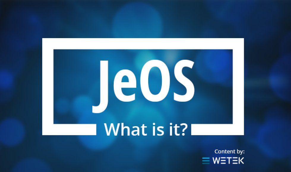 JeOS - What is it?