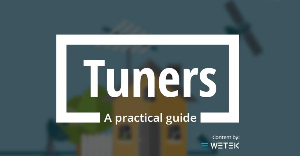A Practical Guide That Will Help You Understand Tuners