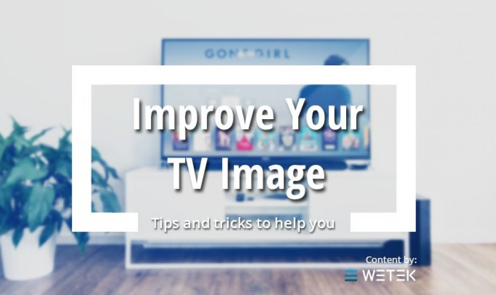 How to get the best picture quality out of your TV