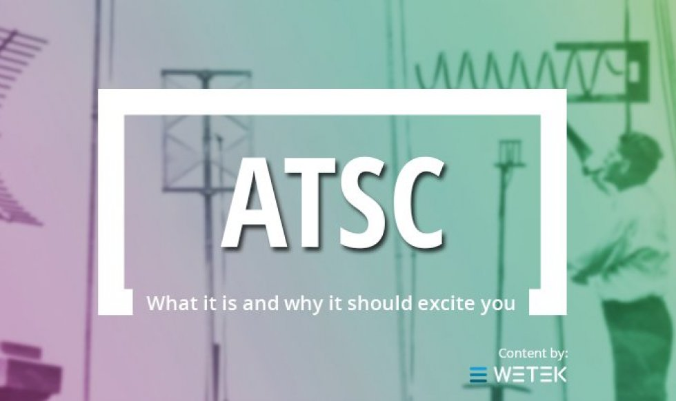 ATSC And Why We're So Excited About Its Future