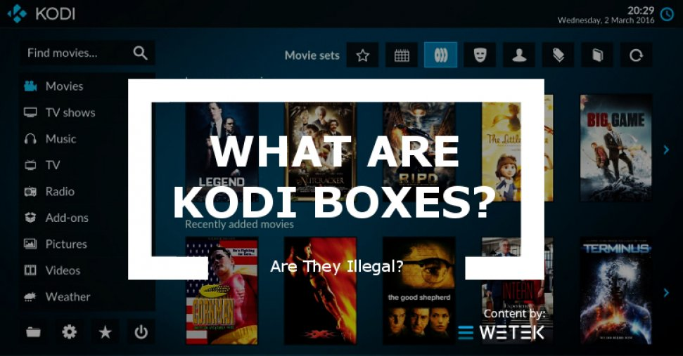 What are Kodi boxes and are they illegal?